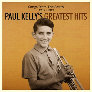 Paul Kelly – Greatest Hits: Songs From the South 1985-2019 (2 CD)